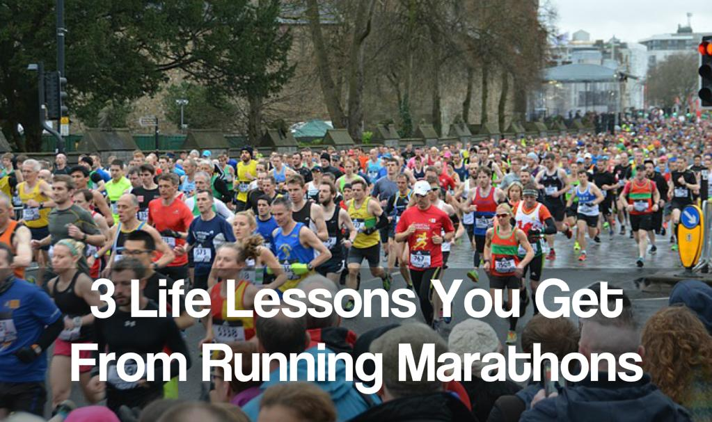 3 Life Lessons You Get From Running Marathons