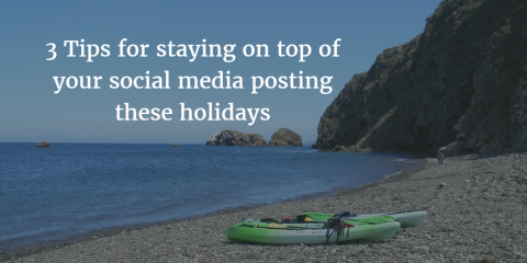 3 ways to stay on top of your Facebook posting over the holidays