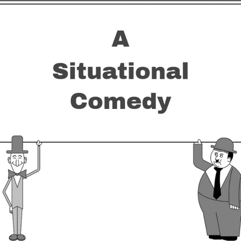 A Situational Comedy