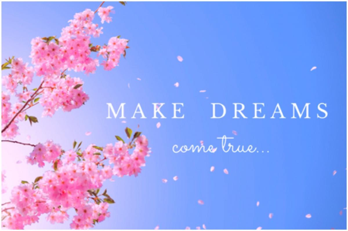 Will You Make Your Dreams Come True?