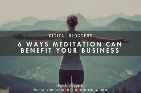 6 Ways Meditation Can Benefit Your Business