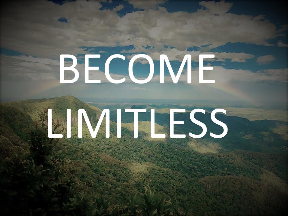 Living a Limitless Life