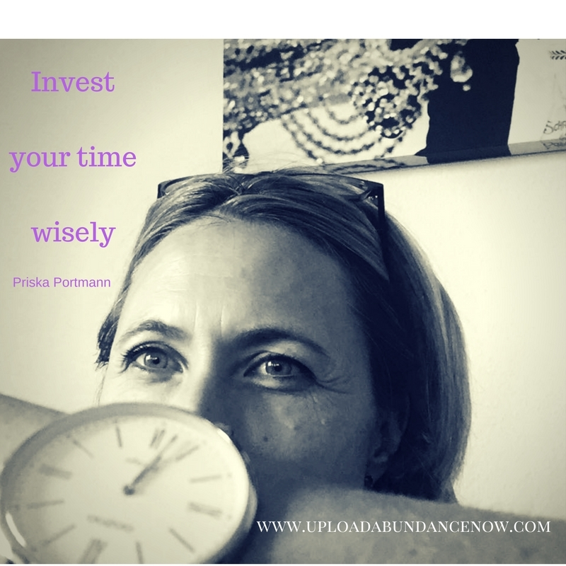 Invest your time wisely