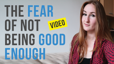 The Fear Of Not Being Good Enough Vlog