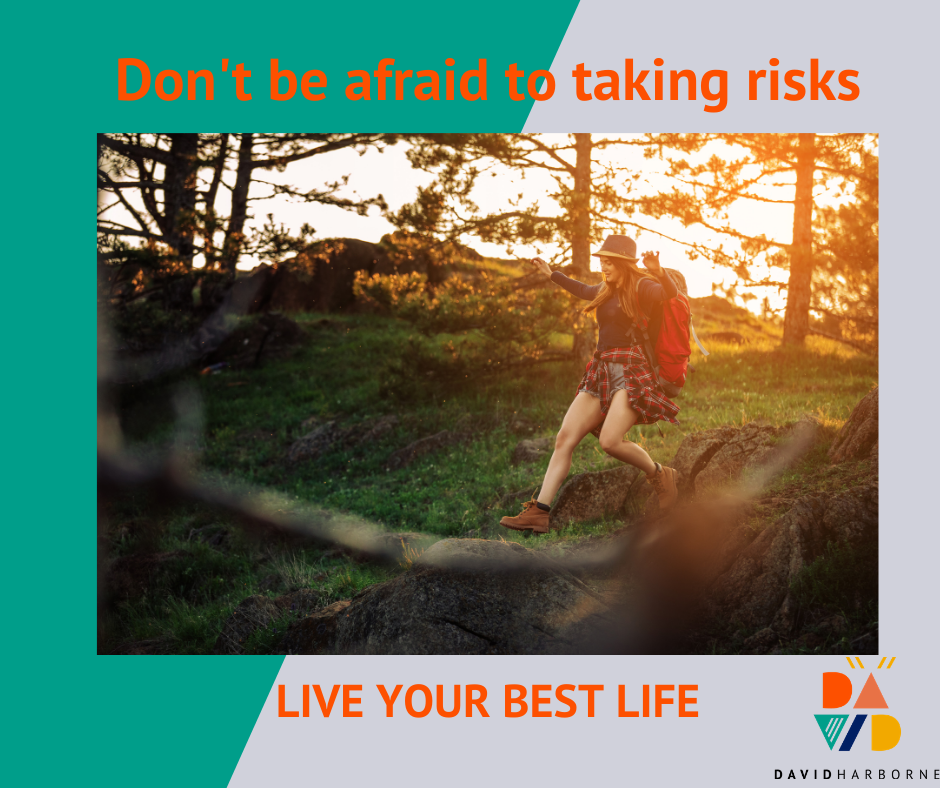 🔺DON'T BE AFRAID TO TAKE RISKS🔺