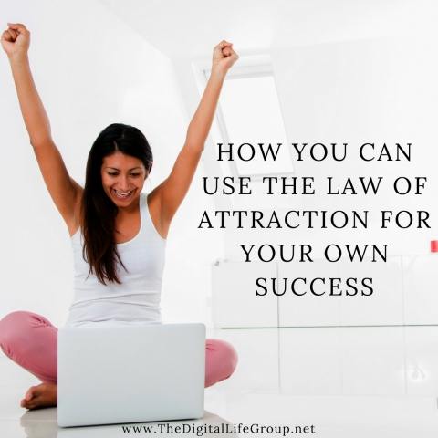 How You Can Use The Law Of Attraction For Your Own Success