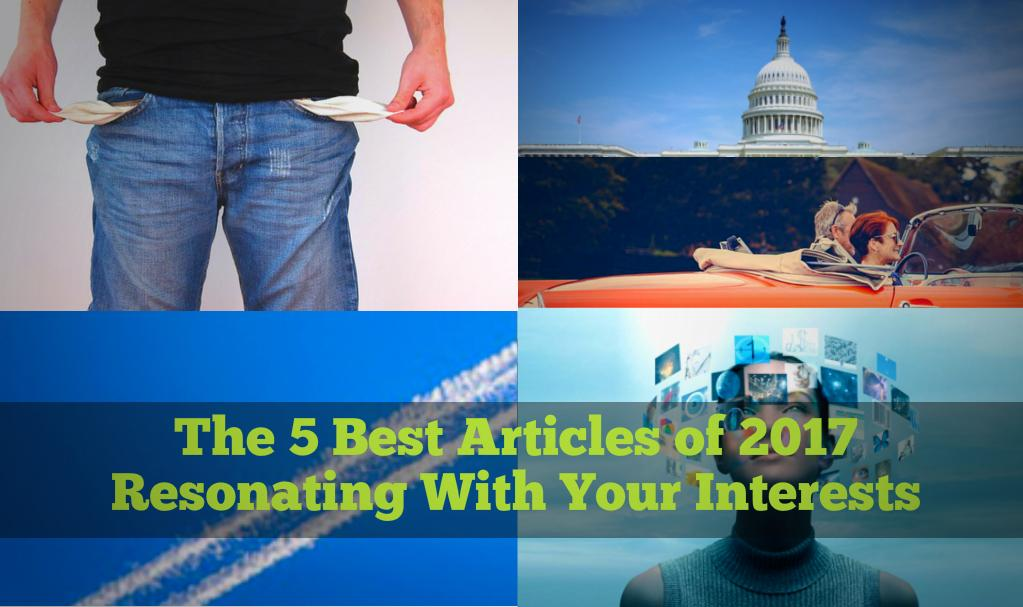 The 5 Best Articles of 2017 Resonating With Your Interests