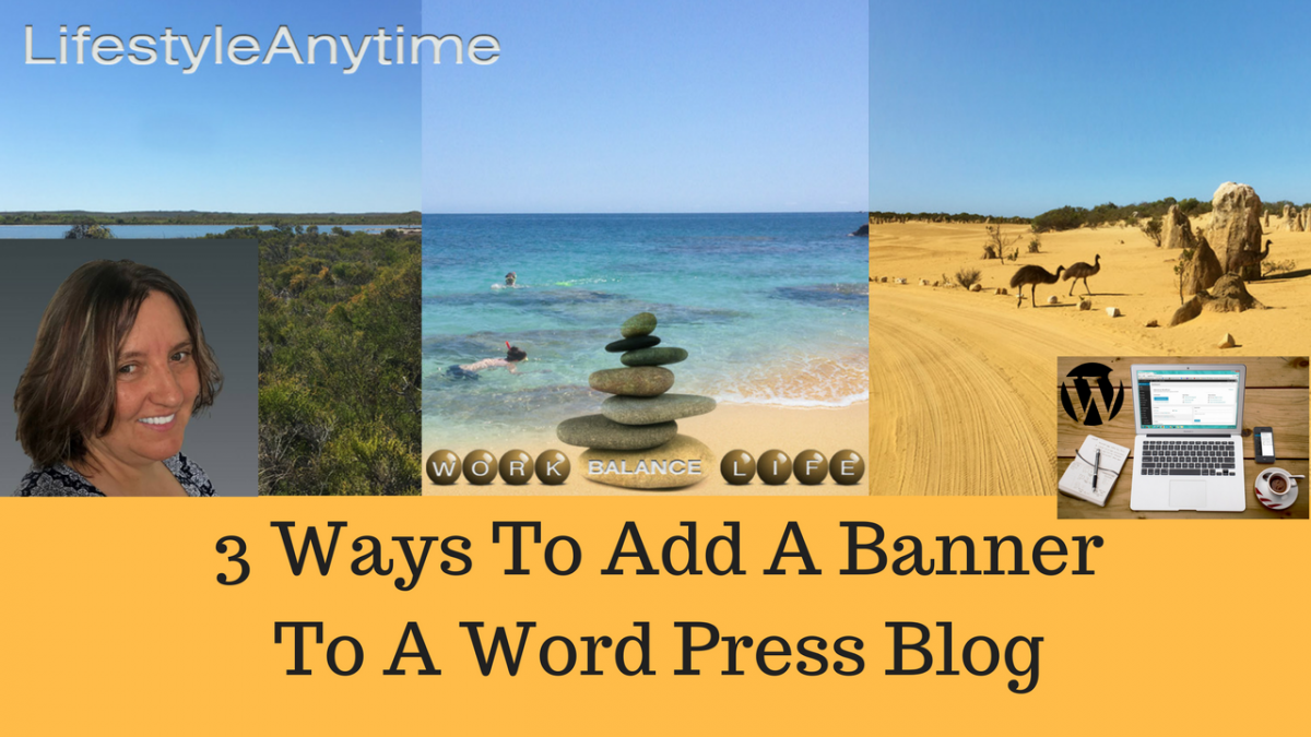 3 Ways To Add A Banner To Your Wordpress Blog