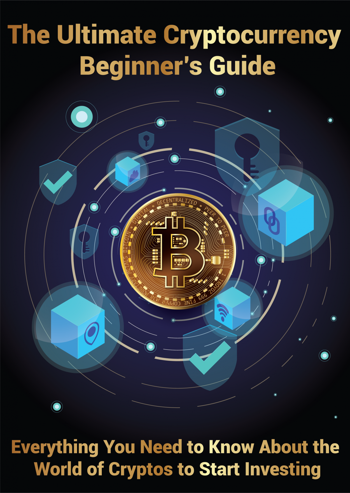 Ultimate Guide For Beginner's to Cryptocurrency