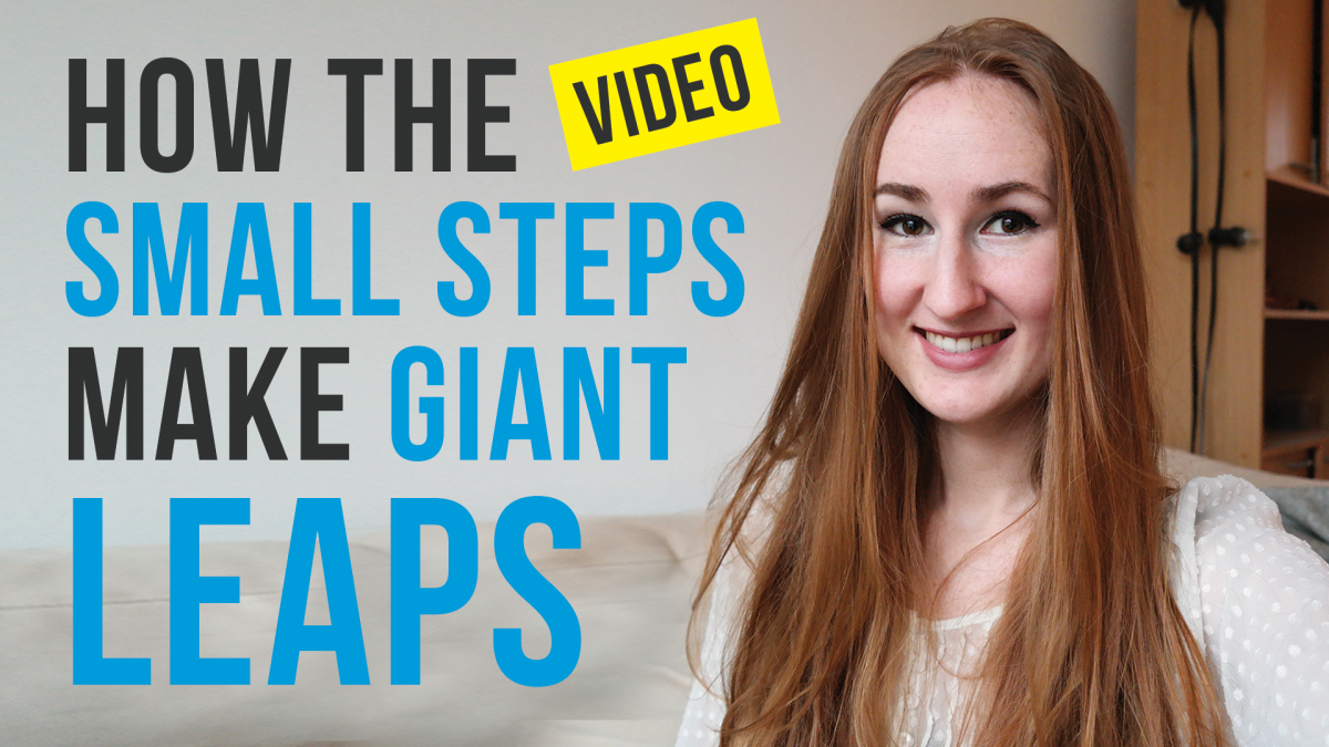 Small Steps Make The Giant Leaps Vlog
