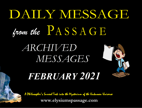 DAILY MESSAGE ARCHIVES FEBRUARY 2021
