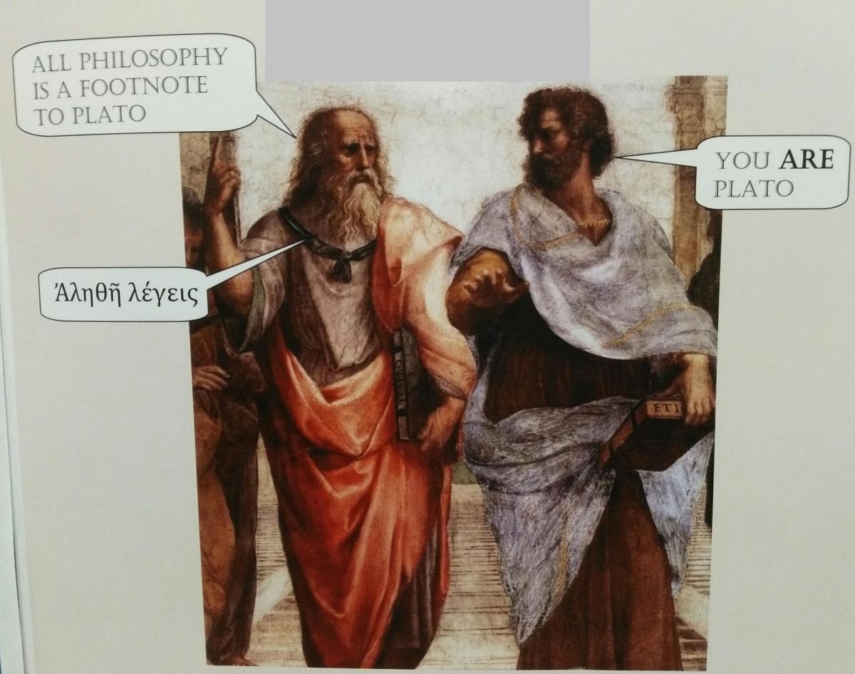 WHICH IS IT, PLATO OR ARISTOTLE?