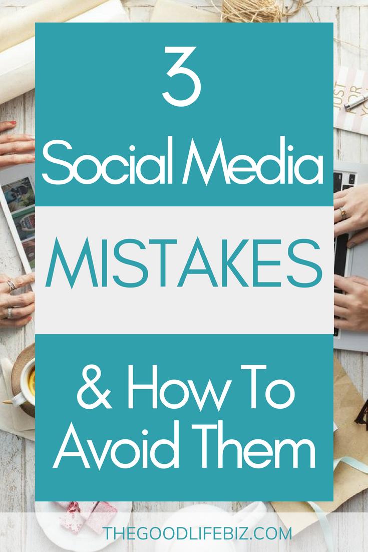 3 Social Media Marketing Mistakes & How To Avoid Them
