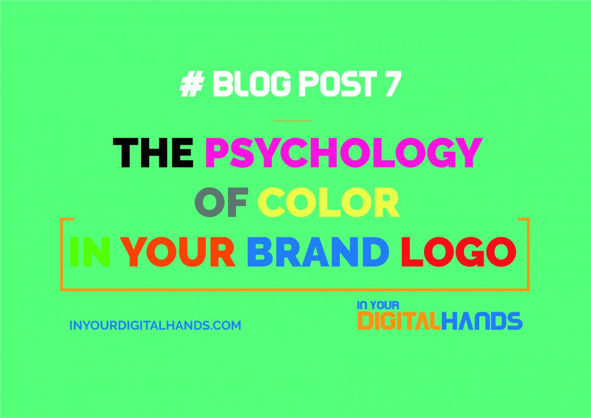 THE PSYCHOLOGY OF COLOR IN YOUR BRAND LOGO