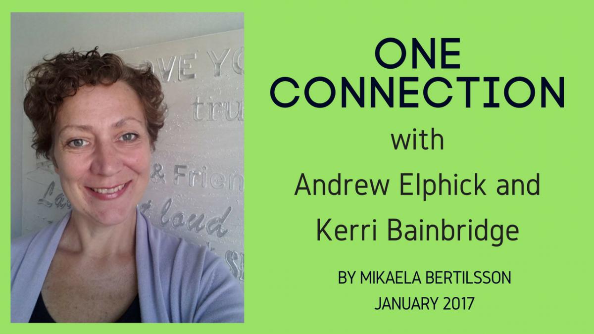 ONE CONNECTION with Andrew Elphick & Kerri Bainbridge