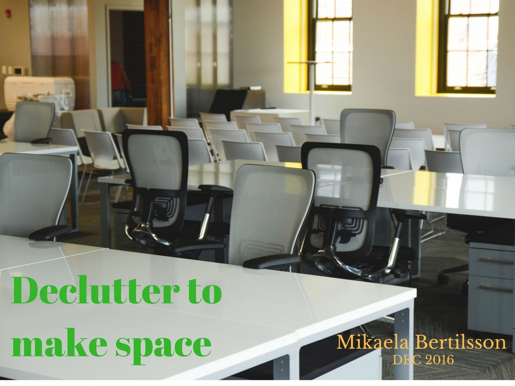 Declutter to make space