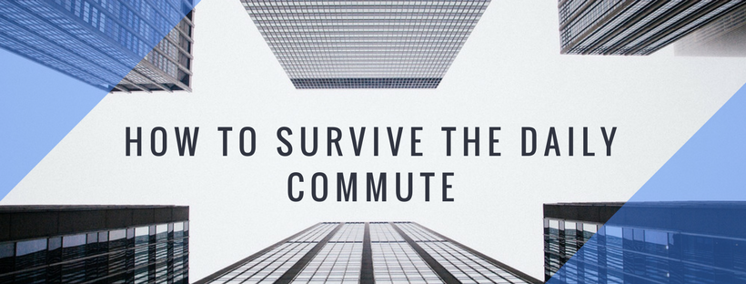 Surviving the daily commute.