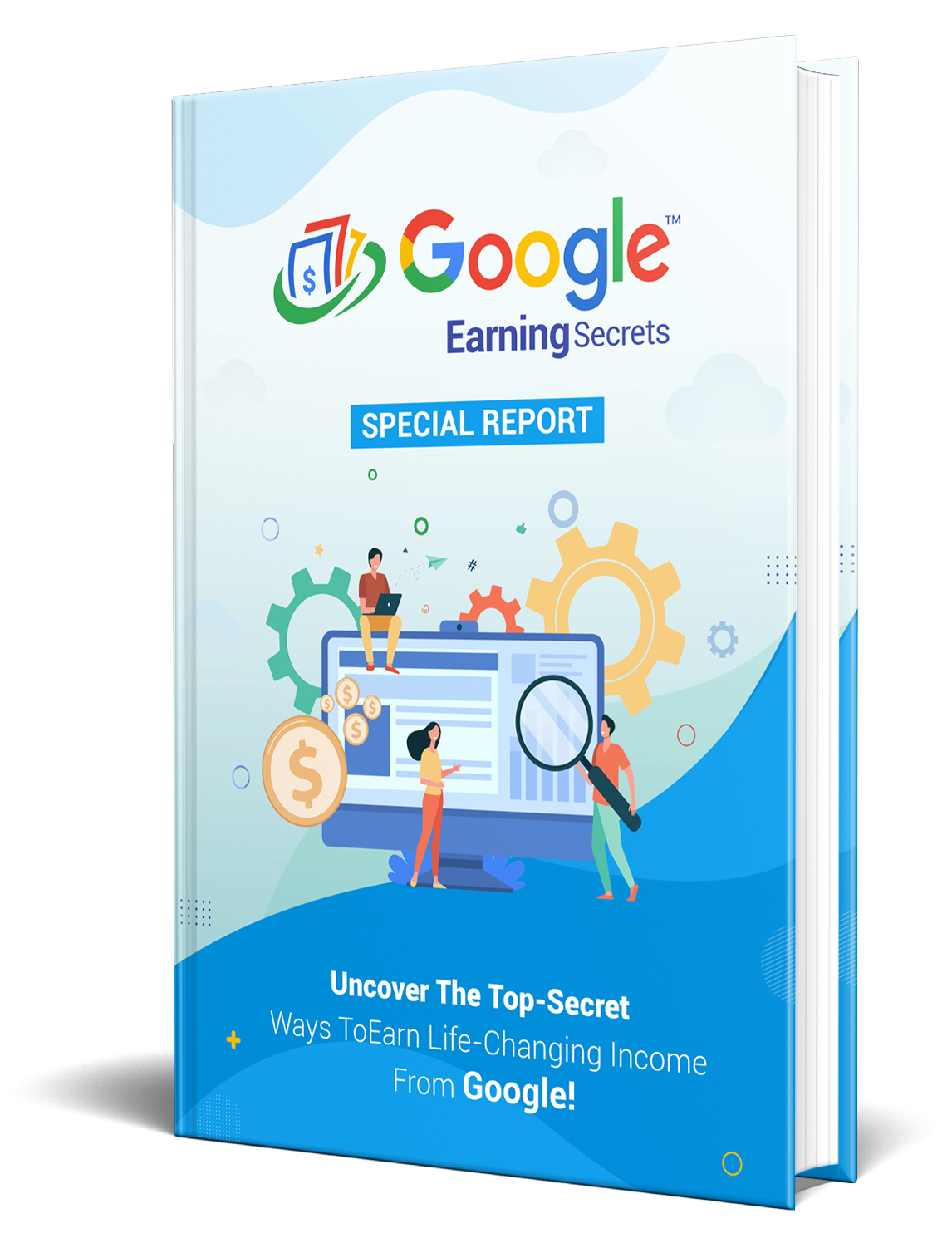Earn Money Online From Google | Earn From Google - Free Report
