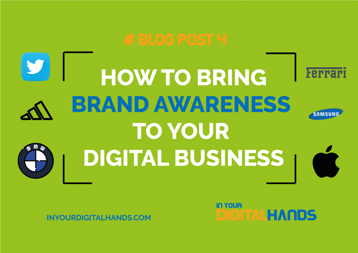 HOW TO BRING BRAND AWARENESS TO YOUR DIGITAL BUSINESS
