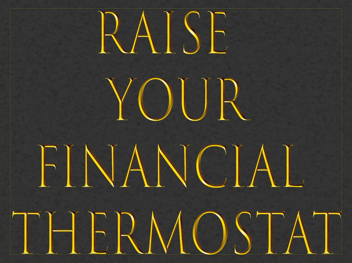 HOW TO RESET YOUR FINANCIAL THERMOSTAT