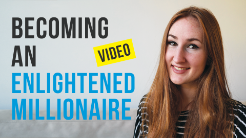 Becoming An Enlightened Millionaire Vlog