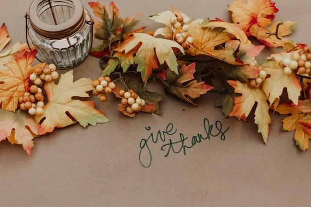 Thanksgiving: An Opportunity for Gratitude and Appreciation