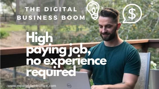 The Digital Business Boom: High paying job, no experience required