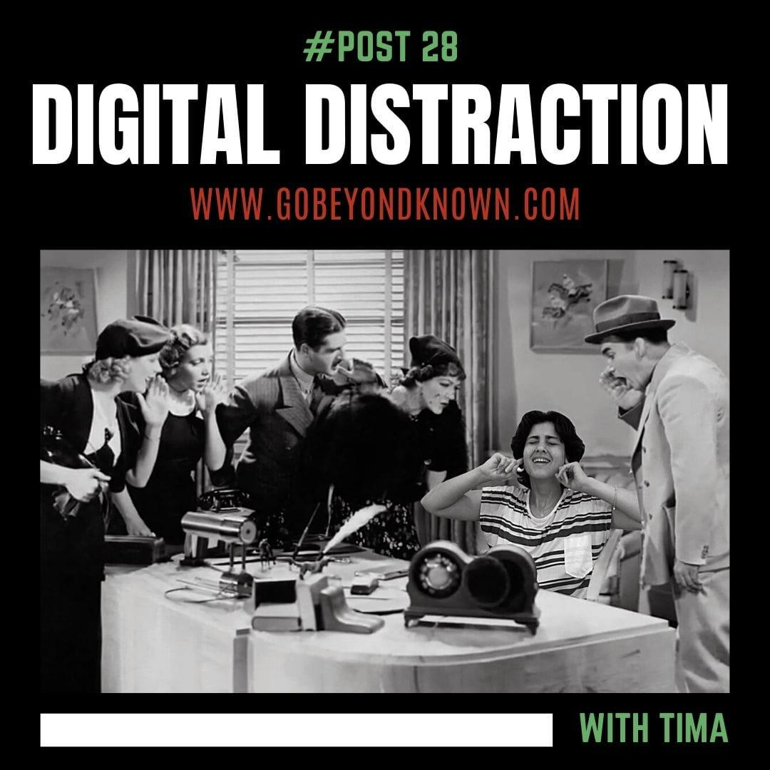 How to deal with digital distraction?
