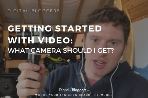 Getting Started With Video: What Camera Should I Get?