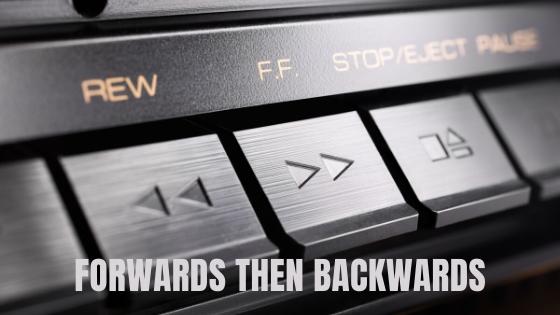 Forwards Then Backwards