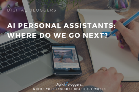 AI Personal Assistants: Where Do We Go Next?