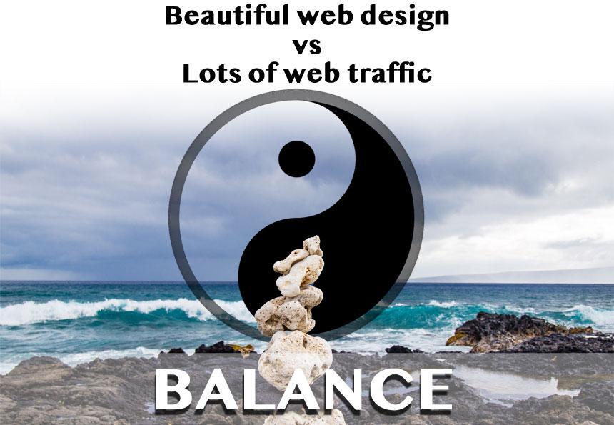 Web Traffic VS Beautiful Web Design: Strike a Balance