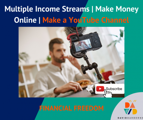 Multiple Income Streams | Make Money Online | Make a YouTube Channel