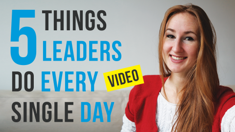 5 Things Leaders Do Every Day Vlog