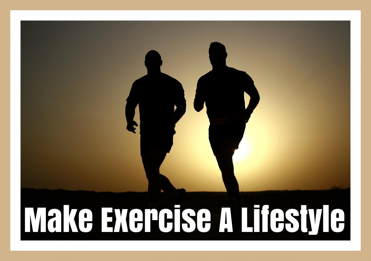 3 Keys To Make Exercise A Lifestyle
