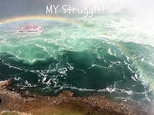 My Struggle!