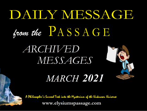 DAILY MESSAGE ARCHIVES MARCH 2021