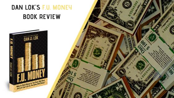 Dan Lok`s F.U. Money Book Review