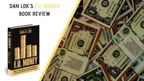 Dan Lok`s F.U. Money Book Review