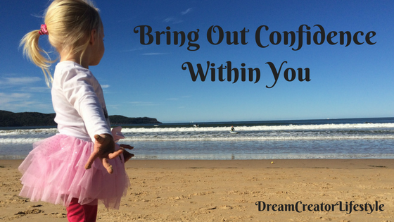 how to bring confidence in you