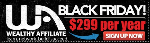 Wealthy Affiliate Cyber Monday/Black Friday Sale - VIDEO