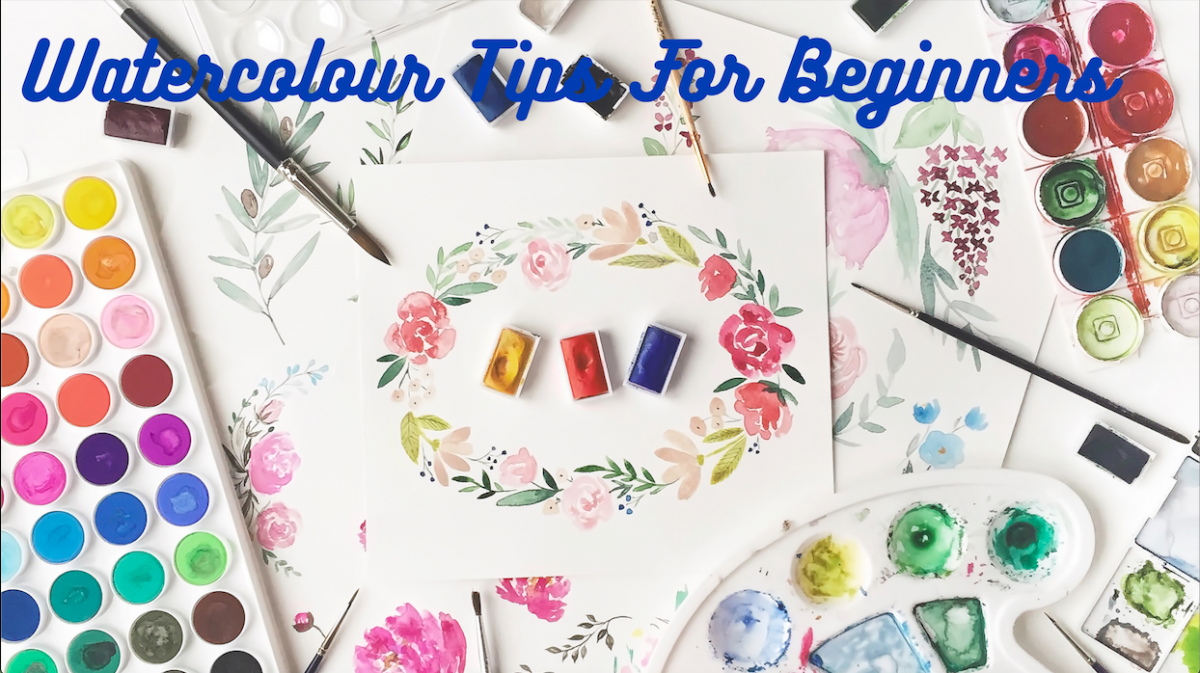 Watercolour Tips For Beginners (What I Learnt This Week)