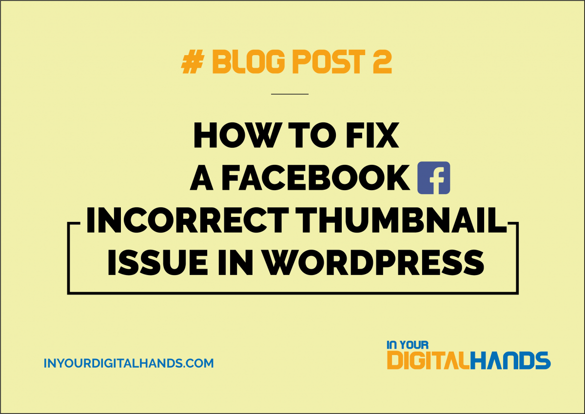 How to fix a Facebook Incorrect Thumbnail Issue in WordPress