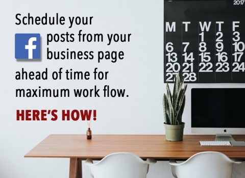 How to schedule your facebook business page posts ahead of time