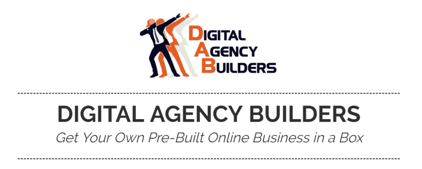 Digital Agency Builders (DAB) Review NEW UPDATE