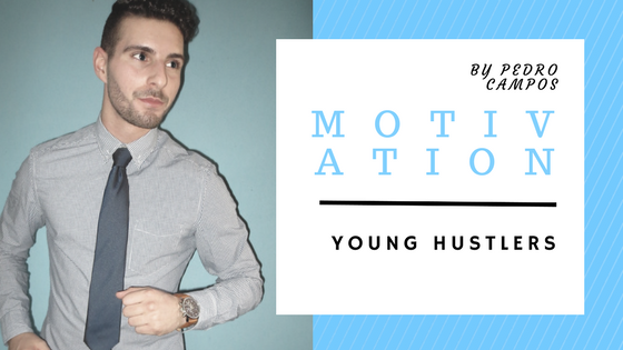 Young Hustlers Motivation