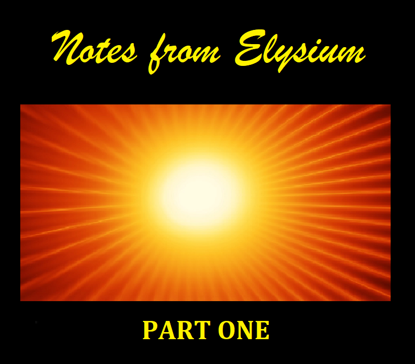 NOTES FROM ELYSIUM ONE