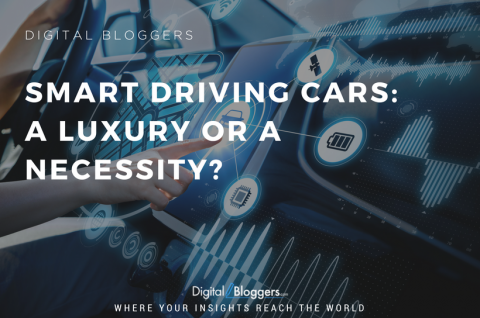 Smart Driving Cars: A Luxury or a Necessity?