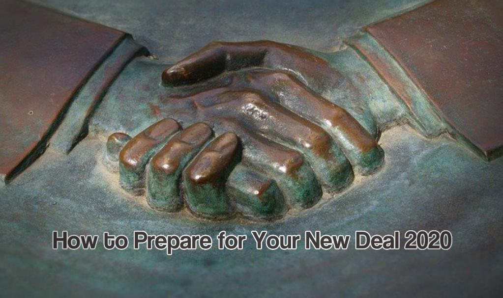 How to Prepare for Your New Deal 2020 and for a Successful Future