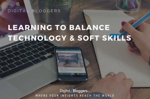 Learning to Balance Technology and Soft Skills
